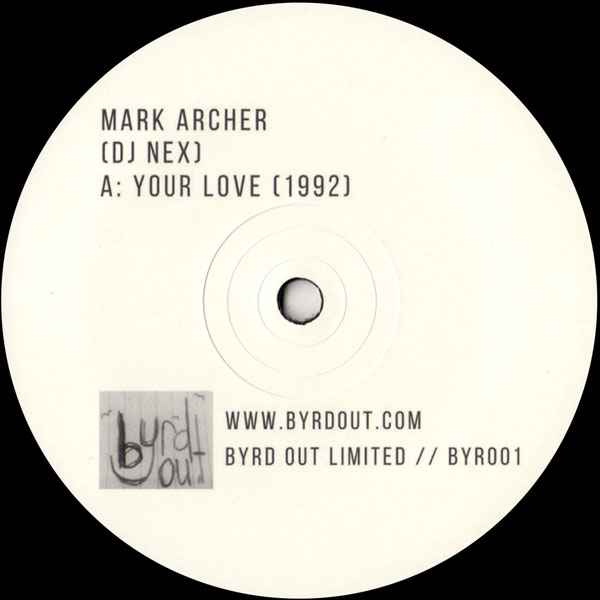 mark-archer-dj-nex-your-love-1992-effect-byrd-out-limited-cover