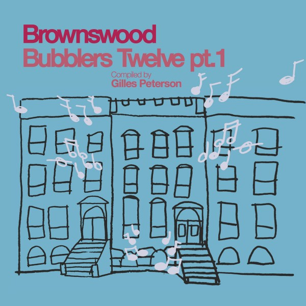 various-artists-gilles-peter-brownswood-bubblers-twelve-pt1-brownswood-recordings-cover