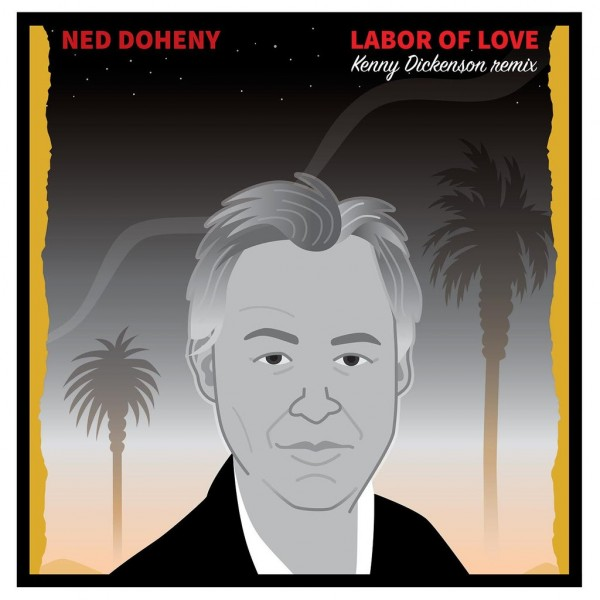 ned-doheny-labor-of-love-kenny-dickenson-be-with-records-cover