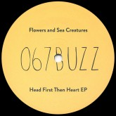 flowers-and-sea-creatures-head-first-then-heart-ep-buzzin-fly-cover