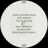 rail-aka-ilario-alicante-says-jams-ep-pleasure-zone-cover