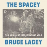 bruce-lacey-the-spacey-film-music-and-trunk-records-cover