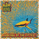 blend-mishkin-and-roots-evolut-survival-of-the-fittest-lp-nice-up-cover