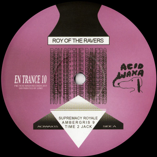 roy-of-the-ravers-en-trance-10-acid-waxa-cover