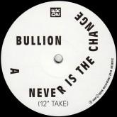 bullion-never-is-the-change-deek-recordings-cover