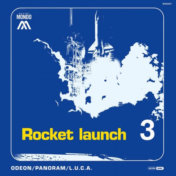 odeon-panoram-luca-rocket-launch-3-mondo-cover