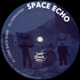 space-echo-rotciv-come-back-home-hangover-luv0-luv-shack-records-cover