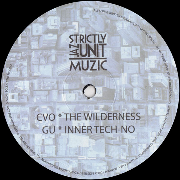 glenn-underground-the-wilderness-inner-tech-strictly-jaz-unit-muzic-cover