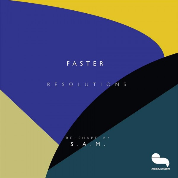 faster-resolutions-inc-sam-re-sha-drumma-cover