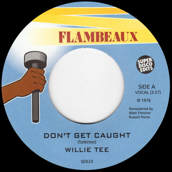 willie-tee-dont-get-caught-super-disco-edits-cover