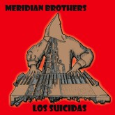 meridian-brothers-los-suicidas-lp-soundway-cover