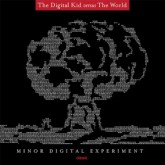 the-digital-kid-versus-the-minor-digital-experiment-cd-classic-cover