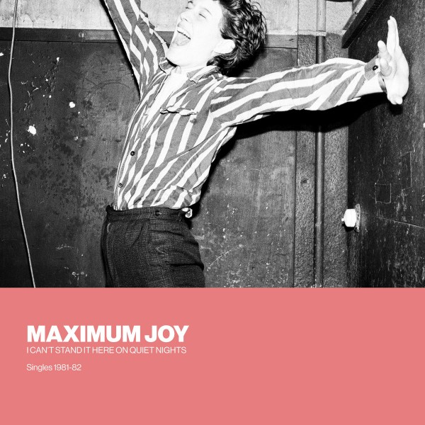 maximum-joy-i-cant-stand-it-here-on-quiet-silent-street-cover
