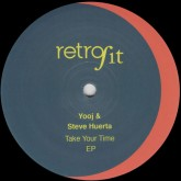 yooj-steve-huerta-take-your-time-ep-retrofit-cover