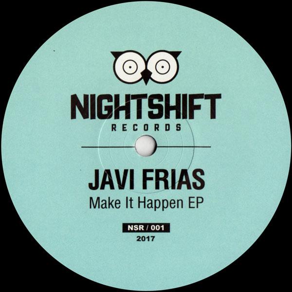 javi-frias-make-it-happen-ep-night-shift-records-cover