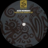 acid-mondays-tacos-per-minute-ep-rumors-cover