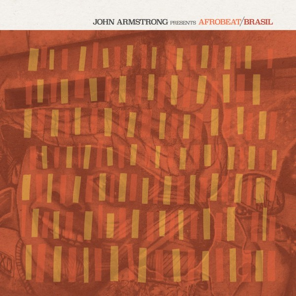 john-armstrong-various-arti-afrobeat-brazile-cd-bbe-records-cover