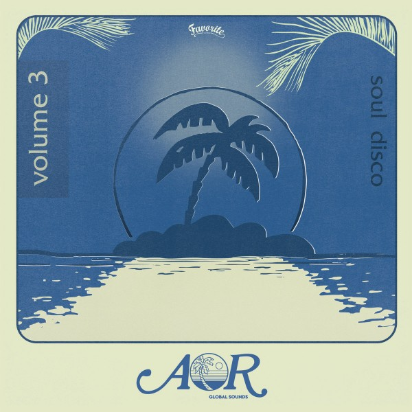 various-artists-aor-global-sounds-volume-3-favorite-records-cover