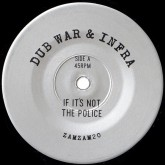 dub-war-infra-if-its-not-the-police-zam-zam-cover