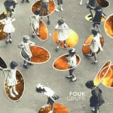 fouk-gruff-ep-ron-basejam-snacks-house-of-disco-cover