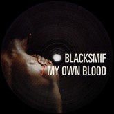blacksmif-my-own-blood-ramp-recordings-cover