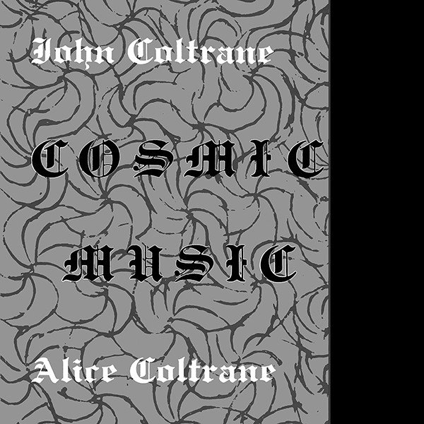 john-coltrane-alice-coltr-cosmic-music-lp-superior-viaduct-cover