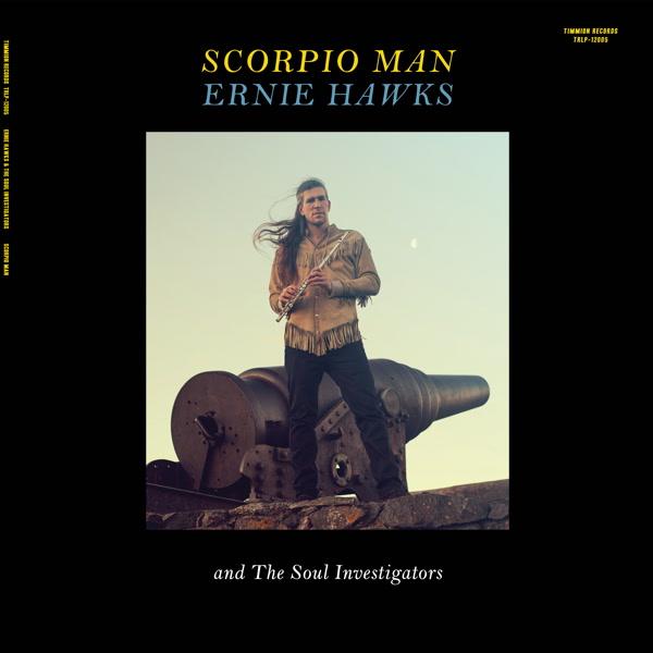 ernie-hawks-the-soul-investiga-scorpio-man-lp-pre-order-timmion-cover