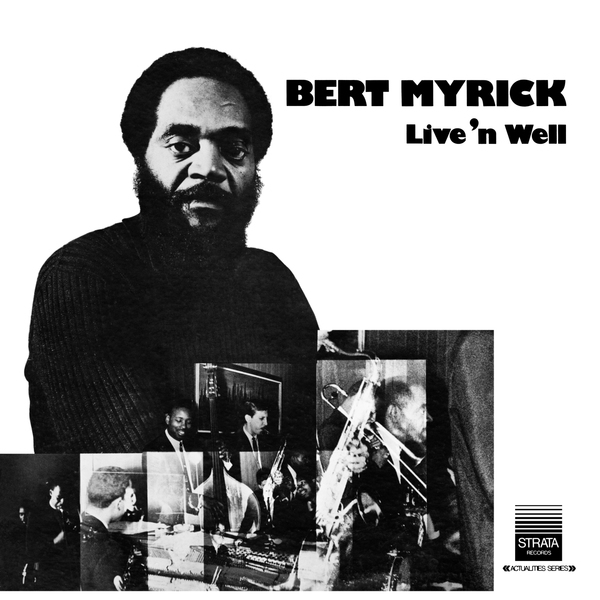 bert-myrick-live-n-well-lp-bbe-records-cover