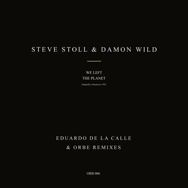steve-stoll-damon-wild-we-left-the-planet-incl-eduard-orbe-records-cover