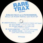 jordan-fields-dubstramen-hold-on-when-things-get-ruff-rare-trax-cover