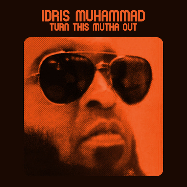 idris-muhammad-turn-this-mutha-out-lp-soul-brother-records-cover