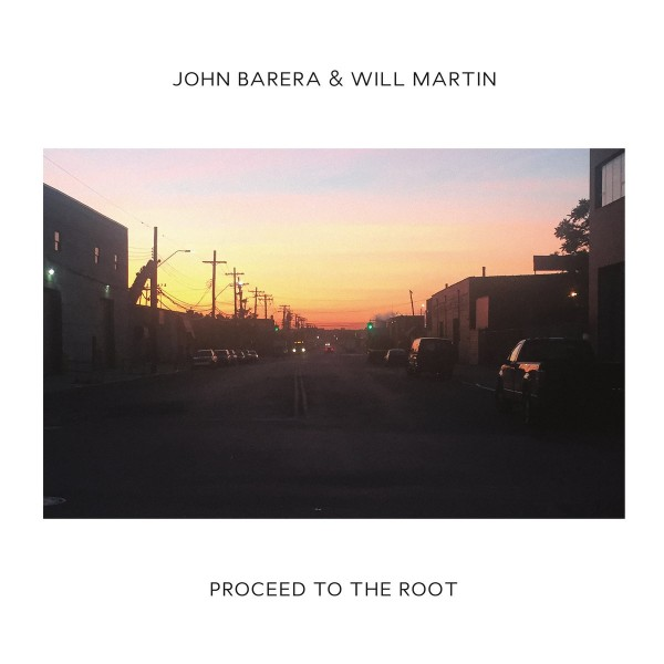 john-barera-will-martin-proceed-to-the-root-lp-2mr-cover