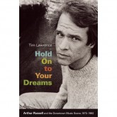 arthur-russell-tim-lawre-hold-on-to-your-dreams-arthur-duke-university-press-cover