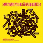 dj-wild-when-you-feel-me-cd-w-records-cover