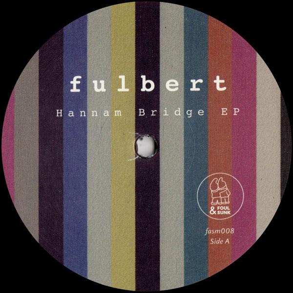 fulbert-hannam-bridge-ep-foul-sunk-cover