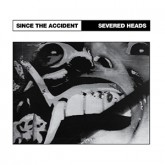 severed-heads-since-the-accident-lp-medical-records-cover