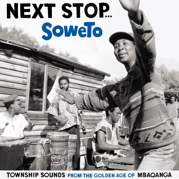 various-artists-next-stop-soweto-lp-strut-records-cover