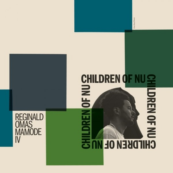reginald-omas-mamode-iv-children-of-nu-lp-pre-ord-five-easy-pieces-cover