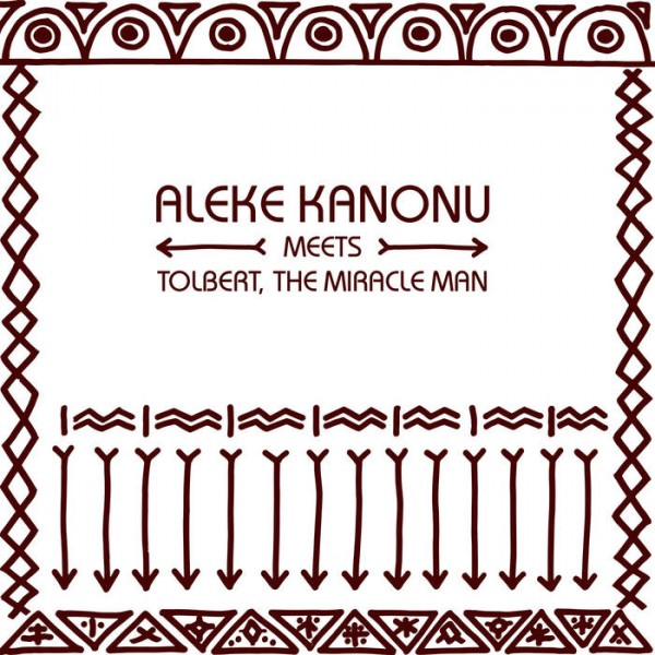 aleke-kanonu-meets-tolbert-the-nwanne-nwanne-nwanne-happin-pmg-records-cover