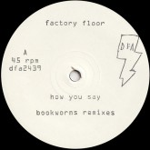 factory-floor-how-you-say-3-bookworms-remix-dfa-records-cover