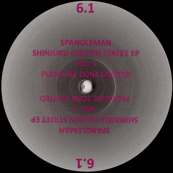 spangleman-shinjuku-golden-street-ep-vol-pleasure-zone-cover