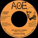 weldon-irvine-we-gettin-down-aoe-cover