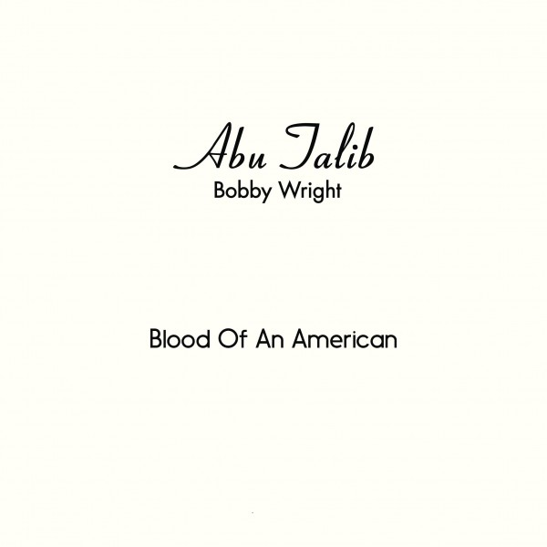 bobby-wright-blood-of-an-american-melodies-international-cover