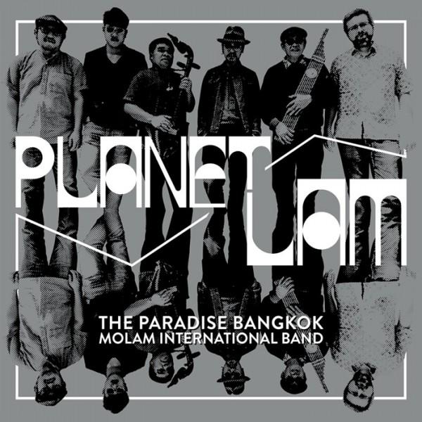 the-paradise-bangkok-molam-planet-lam-cd-paradise-bangkok-cover
