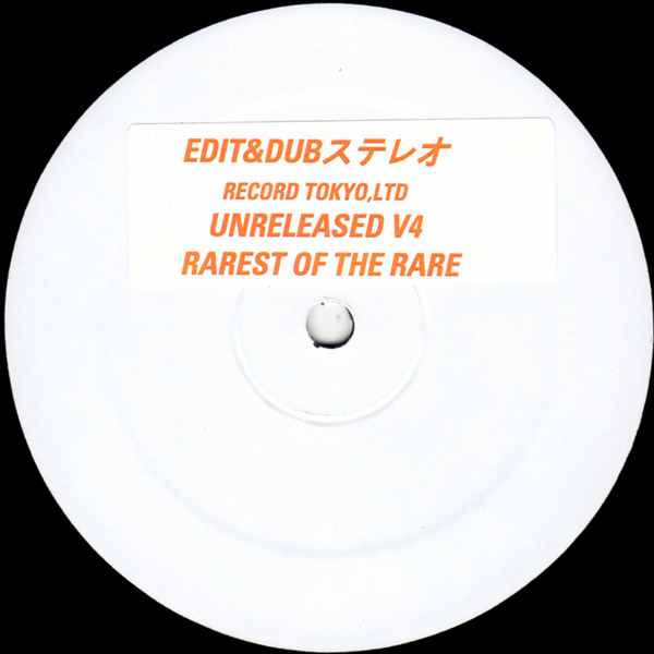 edit-dub-unreleased-v4-rarest-of-the-edit-dub-record-tokyo-ltd-cover
