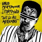 idris-ackamoor-the-pyram-we-be-all-africans-lp-strut-cover