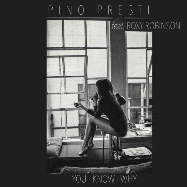 pino-presti-feat-roxy-robin-you-know-why-pre-order-best-italy-cover