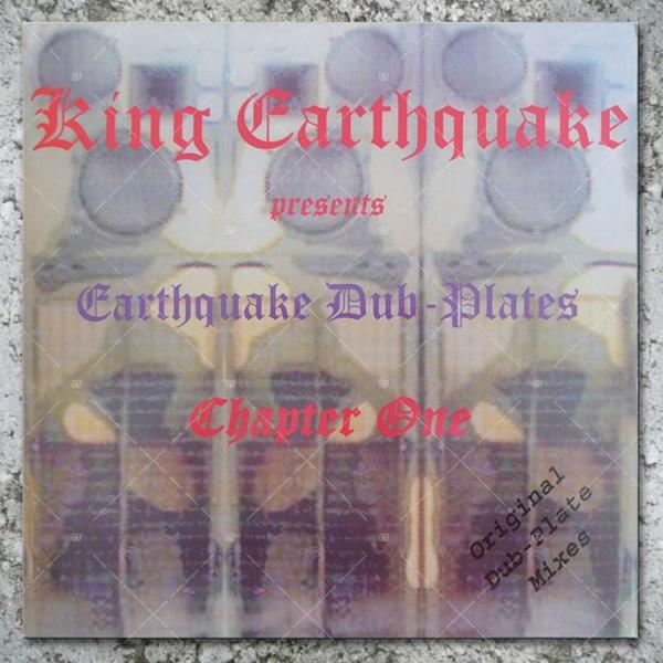 king-earthquake-dubplates-chapter-one-lp-king-earthquake-cover