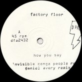 factory-floor-how-you-say-invisible-conga-dfa-records-cover