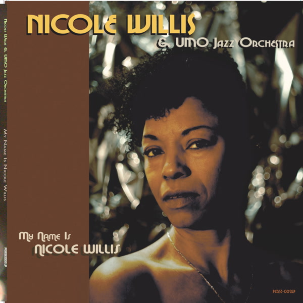 nicole-willis-the-umo-jazz-my-name-is-nicole-willis-lp-persephone-records-cover